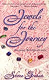 Jewels for the Journey, S. Graham, 1581580436