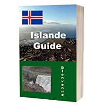 Islande, le guide (French Edition)