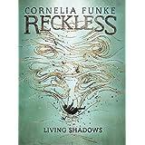 Living Shadows (Reckless) by Cornelia Funke (2016-10-11)