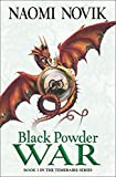 Black Powder War (The Temeraire Series): 3