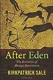 After Eden, Kirkpatrick Sale, 0822339382