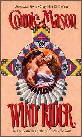 Wind Rider (Leisure Historical Romance): Connie Mason