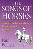 Songs of the Horses, Paul Belasik, 0851317588