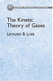 Kinetic theory of gases dover books on chemistry walter kauzmann the kinetic theory of gases dover phoenix editions fandeluxe Images