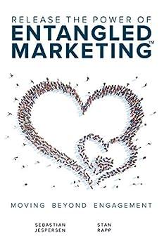 Release Power ENTANGLED MARKETINGTM Engagement ebook