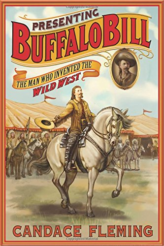 Wild Sales Buffalo - Presenting Buffalo Bill: The Man Who Invented the Wild West
