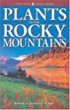 Plants of the Rocky Mountains, Linda Kershaw and Andy MacKinnon, 1551050889