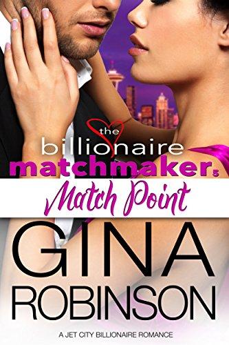 match-point-a-jet-city-billionaire-romance-the-billionaire-matchmaker-series-book-5