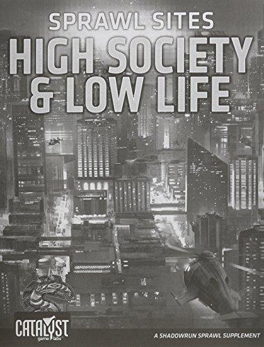Sprawl Sites High Society Low Life  Shadowrun