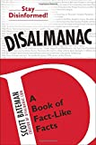 Book Cover for Disalmanac: A Book of Fact-Like Facts