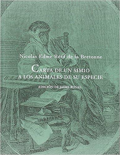 Cartas De Un Simio A Los Animales De Su Especie El siglo de ...