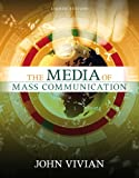 The Media of Mass Communication, John Vivian, 0205477534