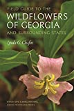 Field Guide to the Wildflowers of Georgia and