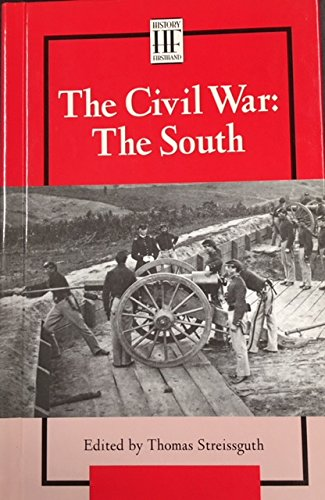 History Firsthand - The Civil War: The South (hardcover edition)
