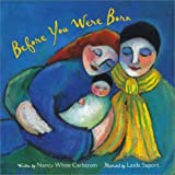 Before You Were Born, Nancy White Carlstrom, 0802851851