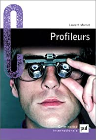 Profileurs par Laurent Montet