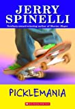 Picklemania!, Jerry Spinelli, 0590454471