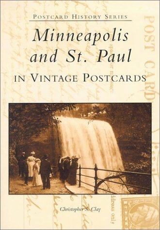 Minneapolis and St. Paul  In Vintage Postcards  (MN)  (Postcard History Series)