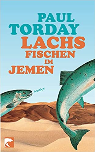 Lachsfischen Im Jemen Roman Amazon De Paul Torday Thomas Stegers