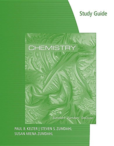 Study Guide for Zumdahl/Zumdahl/DeCostes Chemistry, 10th Edition
