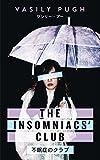 The Insomniacs' Club: Thrills, Spills & Sleeping Pills