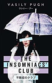 The Insomniacs' Club: Thrills, Spills & Sleeping Pills