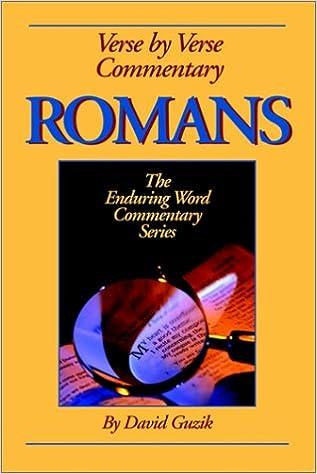 Romans commentary david guzik 9781565990418 amazon books sciox Gallery