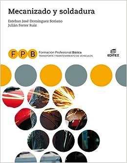 FPB Mecanizado y soldadura (Spanish) Paperback – 2018