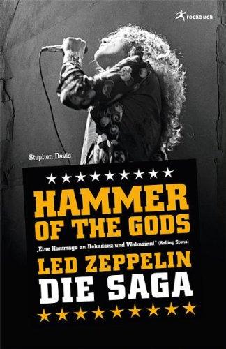 Hammer of the Gods: Die Led Zeppelin Saga