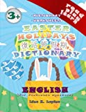 Easter Holidays (Chinese Cantonese - English Pictionary): Worksheets Activity Book + Dictionary (Read Play Learn) (Volume 9)