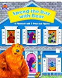 img - for Spend a Day With Bear (Bear In The Big Blue House) book / textbook / text book