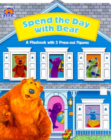 Download Spend a Day With Bear (Bear In The Big Blue House) pdf epub