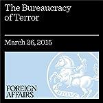 The Bureaucracy of Terror   Jennifer R. Williams
