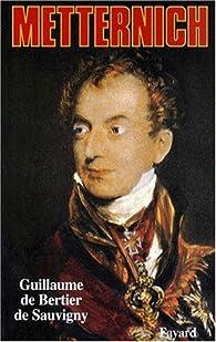 Metternich par Guillaume de Bertier de Sauvigny