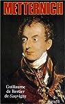 Metternich par de Bertier de Sauvigny