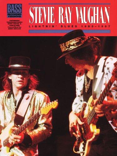 Stevie Ray Vaughan - Lightnin' Blues 1983-1987* (Bass)