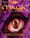 img - for Master of Magic: The Official Strategy Guide (Prima's secrets of the games) by Emrich, Alan, Hughes, Tom, Schlunk, Petra (1995) Paperback book / textbook / text book