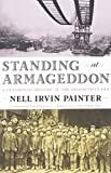 Standing at Armageddon: A Grassroots History of the Progressive Era