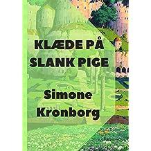 Klæde På Slank Pige (Danish Edition)
