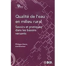 Qualité de l'eau en milieu rural: Savoirs et pratiques dans les bassins versants (Update Sciences & technologies)