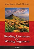 Reading Literature and Writing Argument Plus MyLiteratureLab -- Access Card Package 5th Edition