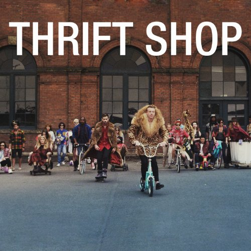 Macklemore - Thrift Shop(2track) - Zortam Music