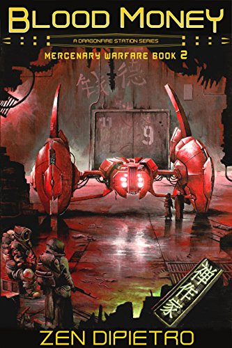 Blood Money: A Mercenary Warfare Adventure by [DiPietro, Zen]