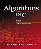 Algorithms in C, Part 5: Graph Algorithms (3rd Edition) (Pt.5): Graph Algorithms Pt.5