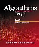 Algorithms in C, Part 5: Graph Algorithms (3rd Edition) (Pt.5): Graph Algorithms Pt.5