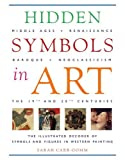 Hidden Symbols in Art, Sarah Carr-Gomm, 0847824020