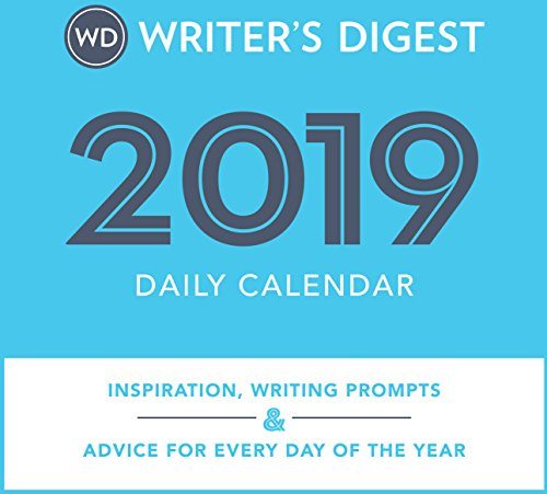 Writer's Digest 2019 Daily Calendar: Inspiration, Writing Prompts, and Advice for Every Day of the Year