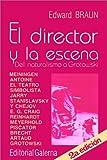 img - for El Director Y LA Escena (Spanish Edition) book / textbook / text book