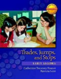 Trades, Jumps, and Stops, Patricia Lent and Catherine Twomey Fosnot, 0325010153
