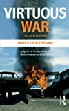 Virtuous War : Mapping the Military-Industrial-Media-Entertainment-Network, Der Derian, James, 0415772397